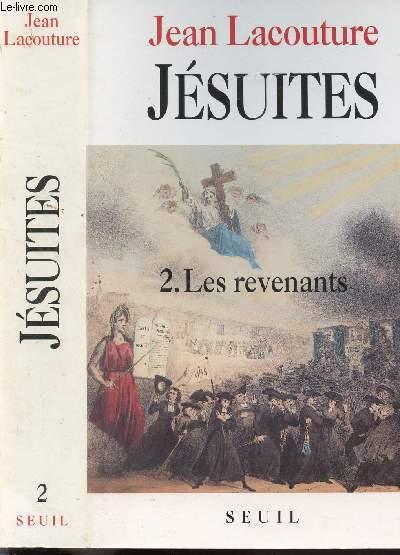 JESUITES - TOME II - LES REVENANTS