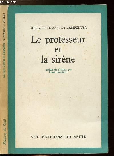 LE PROFESSEUR ET LA SIRENE