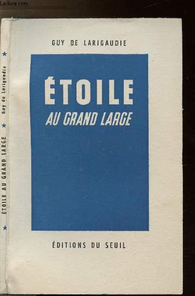 ETOILE AU GRAND LARGE - SUIVI DU CHANT DU VIEUX PAYS