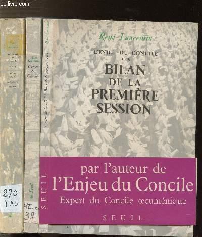 L'ENJEU DU CONCILE - 3 VOLUMES - TOMES I+II+III - BILAN DE LA PREMIERE SESSION - BILAN DE LA DEUXIEME SESSION
