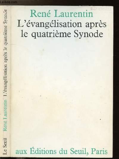 L'EVANGELISATION APRES LE QUATRIEME SYNODE