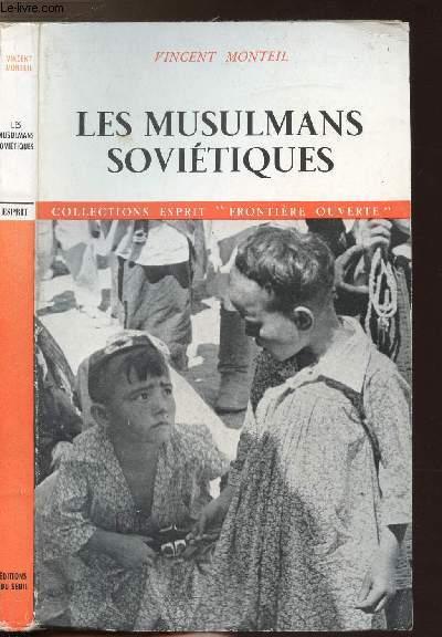 LES MUSULMANS SOVIETIQUES - COLLECTIONS ESPRIT FRONTIERE OUVERTE