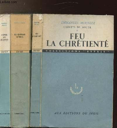 CARNETS DE ROUTE - 3 VOLUMES - TOMES I+II+III - FEU LA CHRETIENTE - LES CERTITUDES DIFFICILES - L'ESPOIR DES DESESPERES