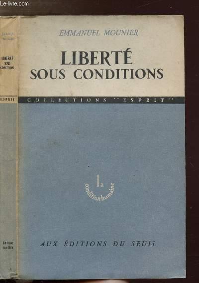 LIBERTE SOUS CONDITIONS - COLLECTIONS ESPRIT