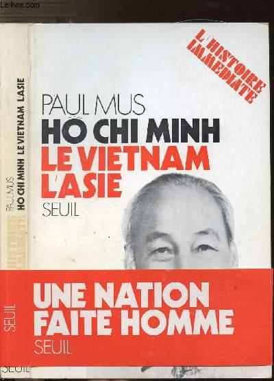 HO CHI MINH, LE VIETNAM, L'ASIE