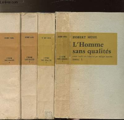 L'HOMME SANS QUALITES - 4 VOLUMES - TOMES I+II+III+IV