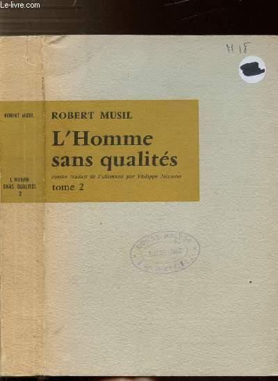 L'HOMME SANS QUALITES - TOME II