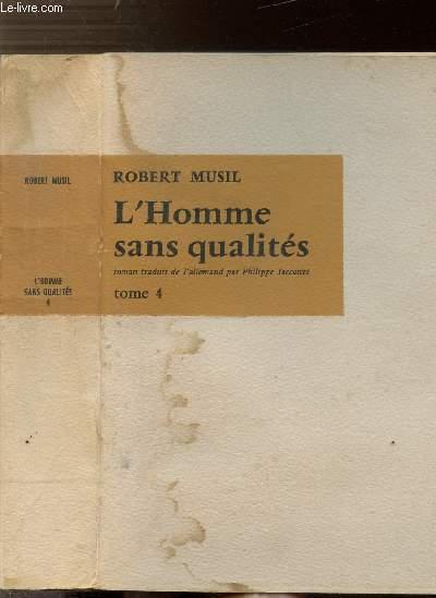 L'HOMME SANS QUALITES - TOME IV