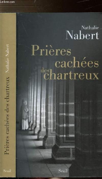 PRIERES CACHEES DES CHARTREUX