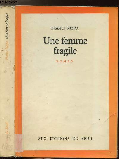 UNE FEMME FRAGILE