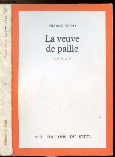 LA VEUVE DE PAILLE