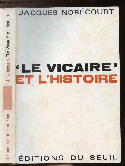LE VICAIRE ET L'HISTOIRE