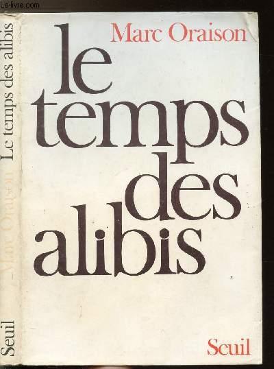 LE TEMPS DES ALIBIS