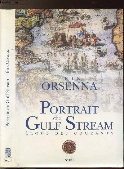PORTRAIT DU GULF STREAM - ELOGE DES COURANTS