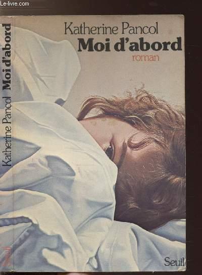 MOI D'ABORD