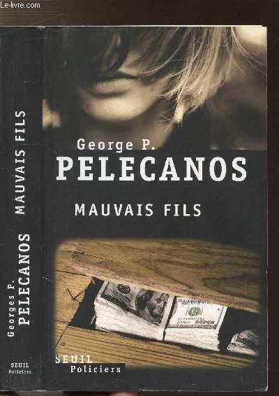 MAUVAIS FILS
