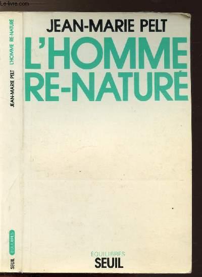 L'HOMME RE-NATURE