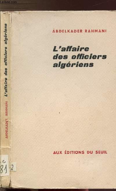 L'AFFAIRE DES OFFICERS ALGERIENS