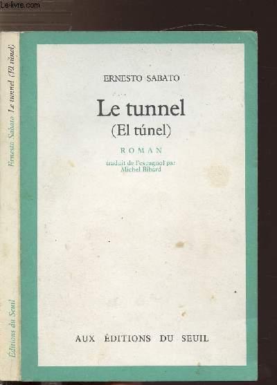 LE TUNNEL (EL TUNEL)