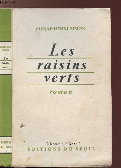 LES RAISINS VERTS- COLLECTION SEVES