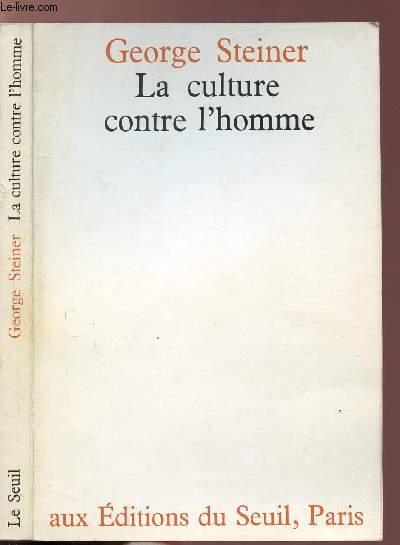LA CULTURE CONTRE L'HOMME