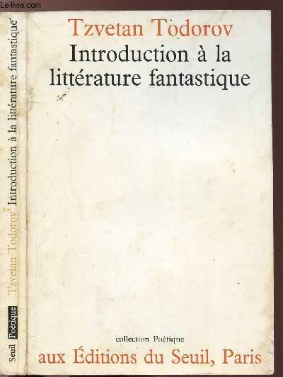 INTRODUCTION A LA LITTERATURE FANTASTIQUE