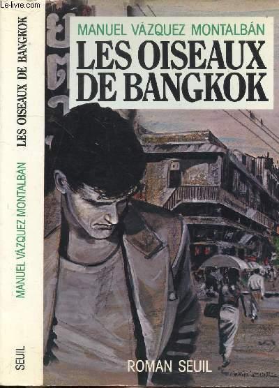 LES OISEAUX DE BANGKOK