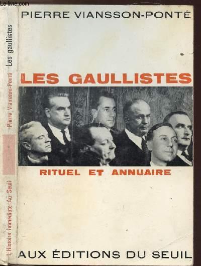 LES GAULISTES- RITUELS ET ANNUAIRE