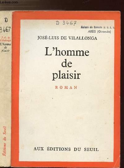 L'HOMME DE PLAISIR
