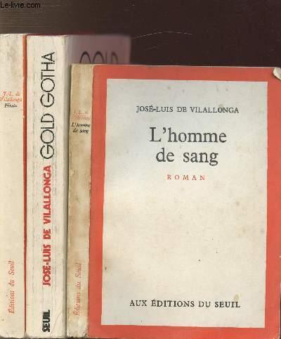 LOT DE 3 LIVRES : L'HOMME DE SANG - GOLD GOTHA - FIESTA