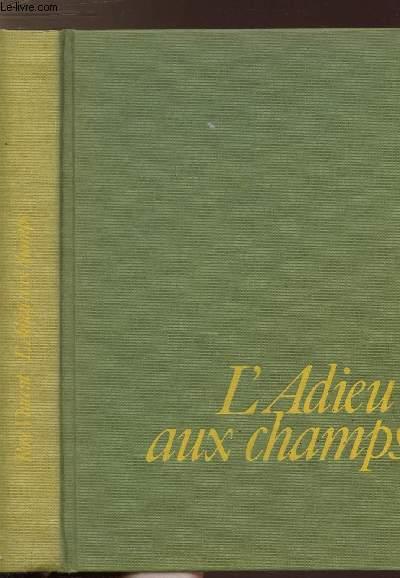 L'ADIEU AUX CHAMPS