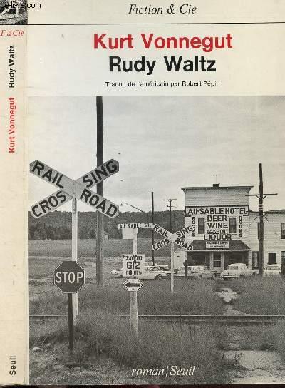 RUDY WALTZ