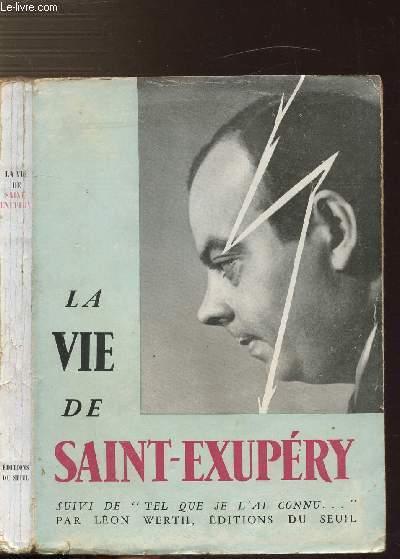 LA VIE DE SAINT-EXUPERY