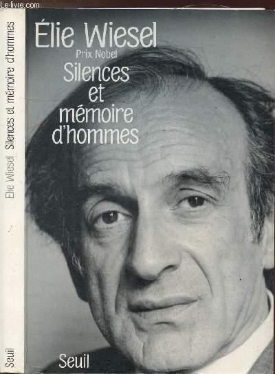 SILENCES ET MEMOIRES D'HOMMES - ESSAI, HISTOIRES, DIALOGUES
