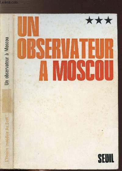 UN OBSERVATEUR A MOSCOU