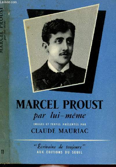 MARCEL PROUST PAR LUI-MEME - COLLECTION MICROCOSME