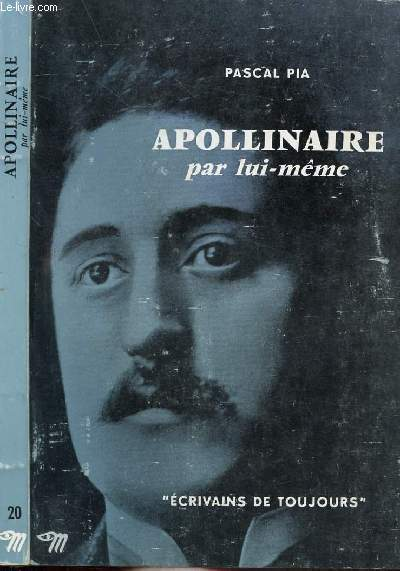 APOLLINAIRE PAR LUI-MEME - COLLECTION MICROCOSME