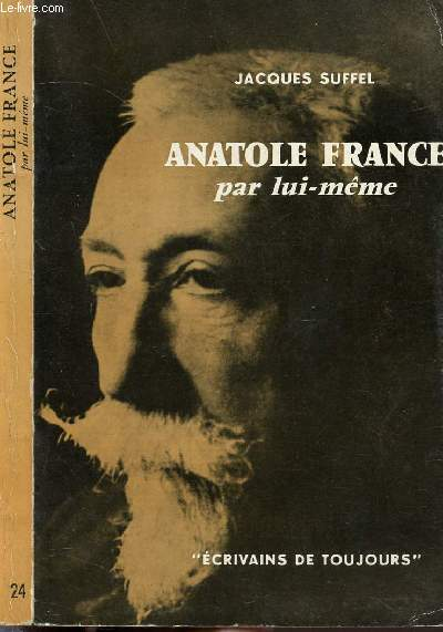ANATOLE FRANCE PAR LUI-MEME - COLLECTION MICROCOSME