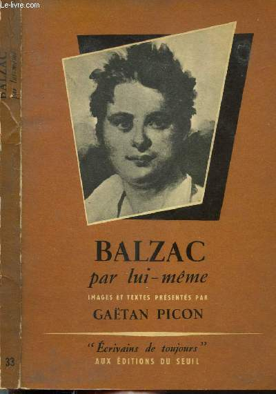 BALZAC PAR LUI-MEME - COLLECTION MICROCOSME