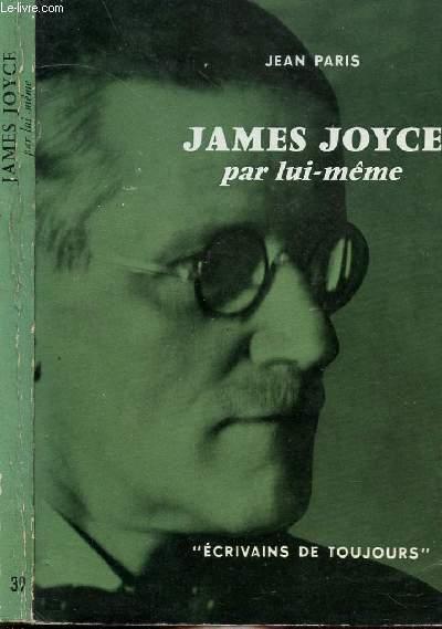 JAMES JOYCES PAR LUI-MEME - COLLECTION MICROCOSME