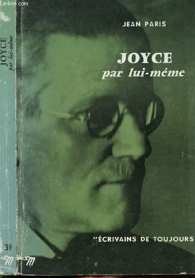 JAMES JOYCE PAR LUI-MEME - COLLECTION MICROCOSME
