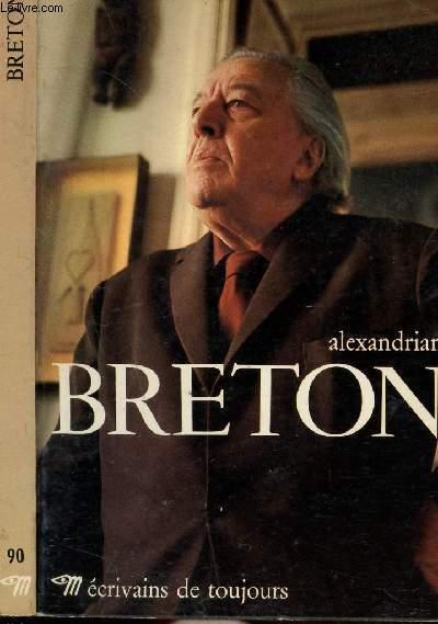 BRETON - COLLECTION ECRIVAINS DE TOUJOURS N°90