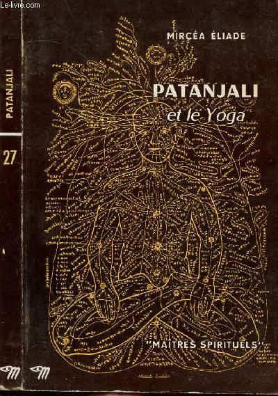 PATANJALI ET LE YOGA - COLLECTION MAITRES SPIRITUELS N°27