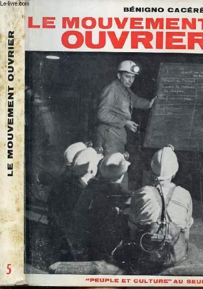 LE MOUVEMENT OUVRIER - COLLECTION PEUPLE ET CULTURE N°5