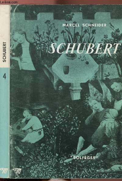 SCHUBERT - COLLECTION SOLFEGES N°4