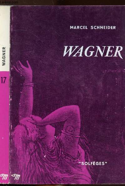 WAGNER - COLLECTION SOLFEGES N°17
