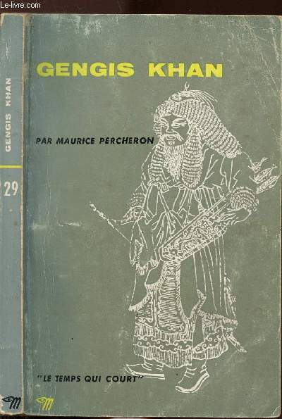 GENGIS KHAN  - COLLECTION LE TEMPS QUI COURT N°29