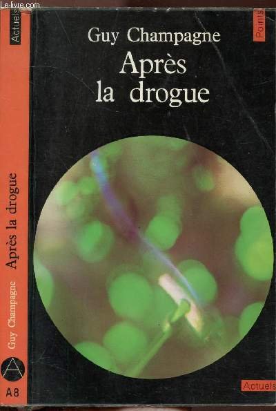 APRES LA DROGUE - COLLECTION POINTS ACTUELS N°A8