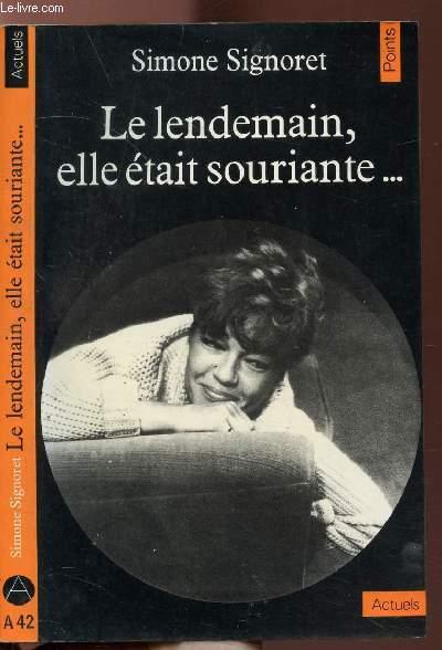 LE LENDEMAIN, ELLE ETAIT SOURIANTE ... - COLLECTION POINTS ACTUELS N°A42