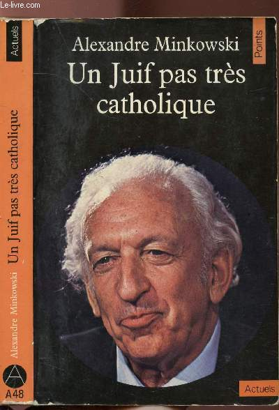 UN JUIF PAS TRES CATHOLIQUE - COLLECTION POINTS ACTUELS N°A48